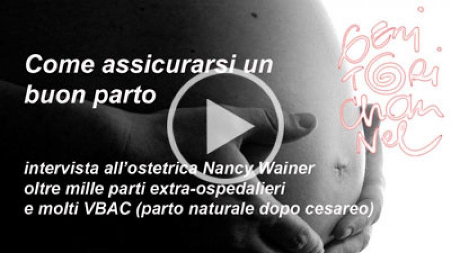 Come assicurarsi un buon parto - Nancy Wainer